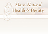 Click for more details about Mana Natural Health & Beauty