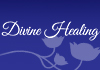 Click for more details about Divine Healing