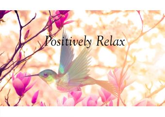 Click for more details about Positively Relax